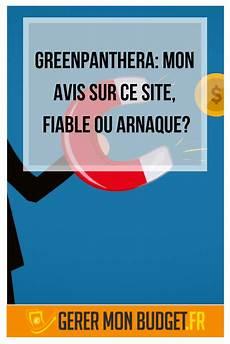 Greenpanthera Mon Avis Sur Ce Site Fiable Ou Arnaque
