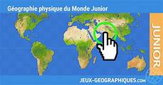jeux de géographie jeux geographiques jeux gratuits jeu geo physique du monde junior