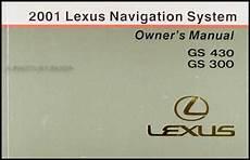 manual repair free 2001 lexus is security system 2001 lexus gs 430 gs 300 navigation system owners manual original