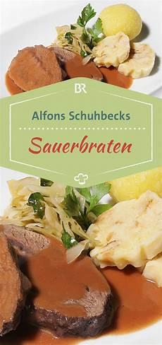 Schuhbecks Kulinarische Geschichten Sauerbraten Quot Jupp