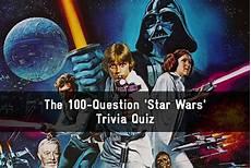 wars quiz the 100 question wars trivia quiz trivia quiz