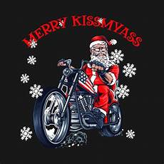 check out this awesome merry kissmyass motorcycle christmas design teepublic motorcycle