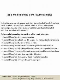 top 8 medical office clerk resume sles