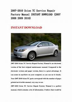 old cars and repair manuals free 2010 scion xd seat position control 2007 2010 scion tc service repair factory manual instant download 20