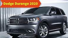 dodge durango new style 2020 dodge durango 2020 redesign rating review and price car