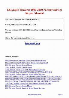 how to download repair manuals 2010 chevrolet colorado interior lighting chevrolet traverse 2009 2010 factory service repair manual pdf by david zhang issuu