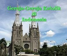 Gereja Gereja Katolik Roma Di Indonesia