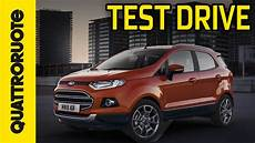 ford ecosport 2015 test drive