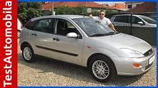 Ford Focus 2001 - ford focus 1 6 ghia 2001 test