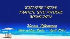 Neu Sternzeichen Krebs Monats Affirmation April 2015