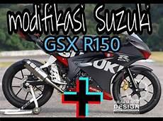 Gsx R150 Modif Moge by Kumpulan Modifikasi Suzuki Gsx R150 2018 Terbaru