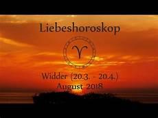 horoskop august 2018 horoskop sternzeichen widder liebe und leben im august