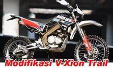 Vixion Modif Klx by Modifikasi Vixion Ala Trail Mortech Panduan Modifikasi
