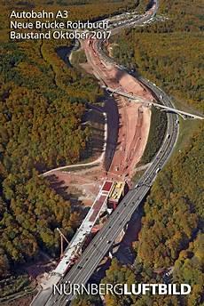 Autobahn A3 Baustellen - autobahn a3 neue br 252 cke rohrbuch baustand oktober 2017