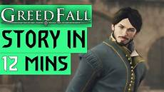 greedfall reveal everything en on mil said or say nothing greedfall story recap in 12 minutes youtube