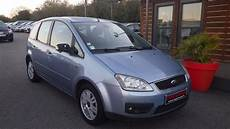ford c max occasion essence ford c max occasion essence bleu brest finist 232 re 1 8 125 trend 3790 138515 km