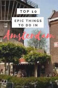 epic things to do in amsterdam 2019