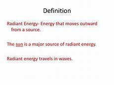 ppt what is radiant energy powerpoint presentation id 2575062