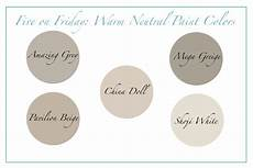 five friday warm neutral paint colors happymeetshome