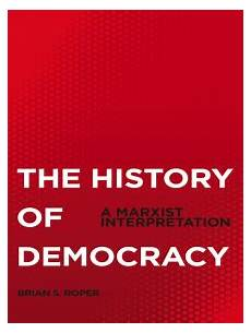 read the history of democracy online by brian s roper