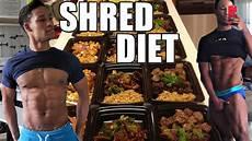 shredding diet full day of eating cutting meal plan youtube