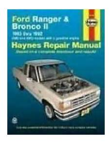 service and repair manuals 1986 ford bronco ii electronic throttle control ford ranger and bronco ii automotive repair manual 1983 1992 2wd and 4wd models with a