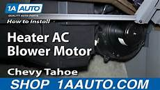 automobile air conditioning service 1996 chevrolet g series 1500 user handbook how to install replace heater ac blower motor 1996 99 chevy tahoe and 2000 z71 youtube