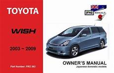 old cars and repair manuals free 2009 toyota highlander parking system toyota wish 2003 2009 owners manual engine model 1zz fe 1az fse 1869760697 9781869760694