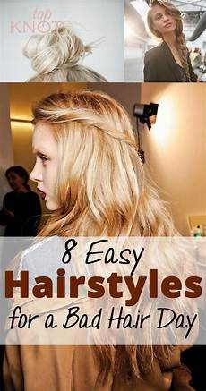 8 easy hairstyles for a bad hair day