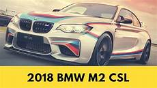 awesome new 2018 bmw m2 csl youtube