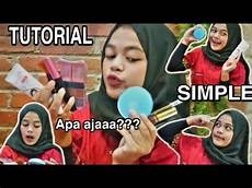 Tutorial Makeup Berangkat Kerja Simple By Pitaaa