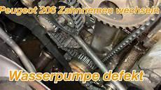 peugeot 206 zahnriemen wechseln wasserpumpe defekt