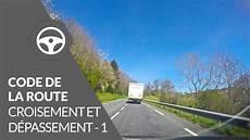 code de la route 2018 en ligne code de la route correction du test croisement et d 233 passement 1