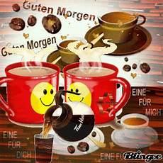 Guten Morgen Kaffee Bilder - guten morgen morning der kaffee ist fertig the