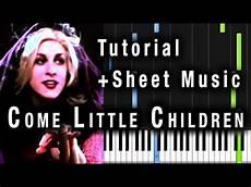 come little children piano tutorial sheet music piano understand