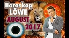 horoskop august 2017 aszendent l 246 we horoskop august 2017