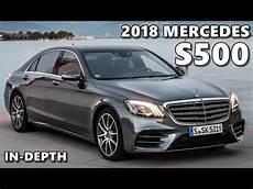 2018 Mercedes S 500 In Depth Look