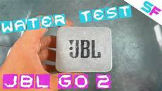 jbl go 2 test jbl go 2 water test