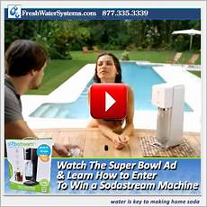 sodastream plans big splash with super bowl ad win a home soda maker freshwatersystems