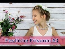 Festliche Frisuren 3 Kommunion Hochzeit Blumenm 228 Dchen