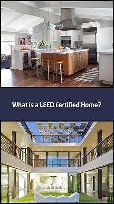 leed certified house plans what is a leed certified home 2020