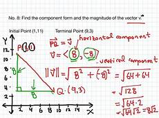6 3 no 8 finding the component form and the magnitude of a vector math precalculus showme