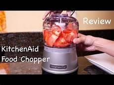 Kitchenaid Zerkleinerer by Kitchenaid Food Chopper Review