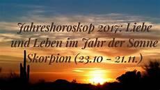 Skorpion Jahreshoroskop 2017