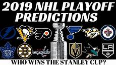 stanley cup playoffs predictions 2019 youtube