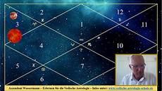 Aszendent Wassermann Vedisches Horoskop April 2018