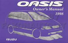 auto repair manual free download 1998 isuzu oasis auto manual 1998 isuzu oasis minivan owner s manual original