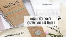 Odernichtoderdoch Reisetagebuch Flip Trough