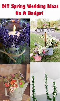 20 creative diy wedding ideas for 2016 spring all things wedding spring wedding