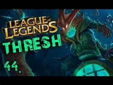 zagrajmy w garbage zagrajmy w league of legends 44 thresh żaden trash